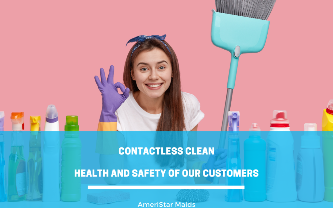 Contactless Residential Cleaning (Health And Safety Of Our Customers)