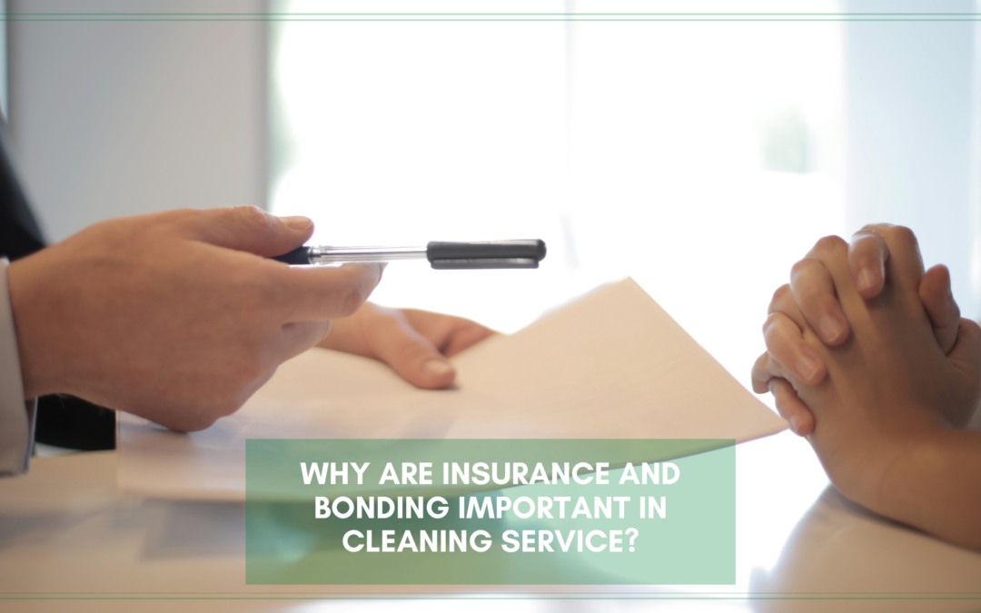 Why Are Bonding And Insurance Important When Hiring A Residential Maid Service